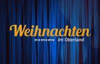 Weihnachten im Oberland – Sendung Nr. 2 (Zusammenschnitt)