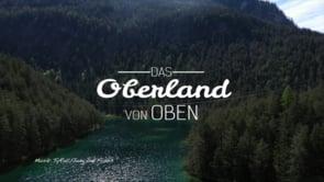 Oberland von Oben – Fernsteinsee