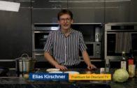 Kochen mit Elias Kirschner